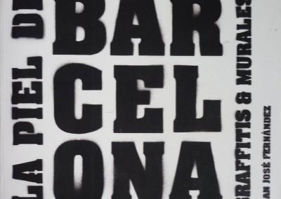 La piel de Barcelona.2006.